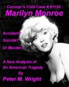 Coroner's Cold Case #81128 : Marilyn Monroe