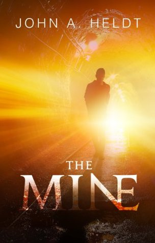 The Mine (Northwest Passage, #1)