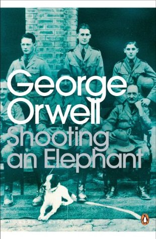 Shooting An Elephant By George Orwell  Science Topics For Essays also Living A Healthy Lifestyle Essay  Paperhelp