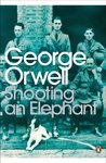 Book cover for Shooting an Elephant: And Other Essays