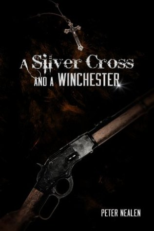 A Silver Cross and a Winchester