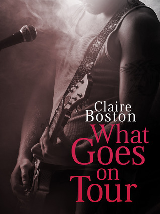 What Goes on Tour (The Texan Quartet #1)