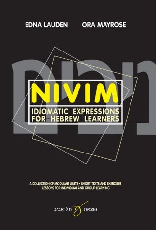 Hebrew Books: Nivim, Idiomatic Expressions for Hebrew Learners