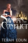 Sworn to Conflict (Courtlight, #3)