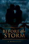Before the Storm (The Lost Amulet Chronicles, #0.5)