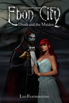 Ebon City: Death and the Maiden