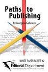 Paths to Publishing (White Paper Series)