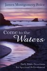 Come to the Water...