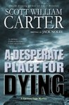 A Desperate Place for Dying (Garrison Gage, #2)