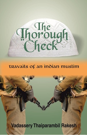 The Thorough Check by Vadassery Thaiparambil Rakesh