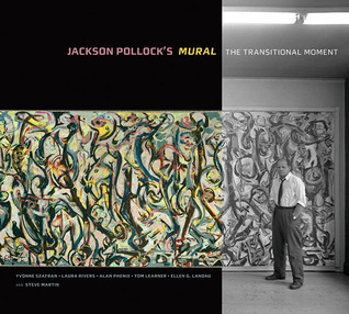 Jackson Pollock's Mural: The Transitional Moment