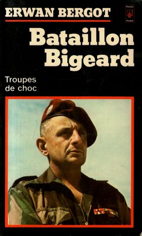 Bataillon Bigeard by Erwan Bergot
