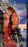To Marry a Scottish Laird (Highlanders, #2)