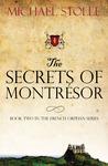 The Secrets of Montrésor (The French Orphan, #2)