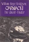Carnacki, The Gho...