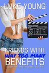 Friends with Way Too Many Benefits (Friends with Benefits, #5)