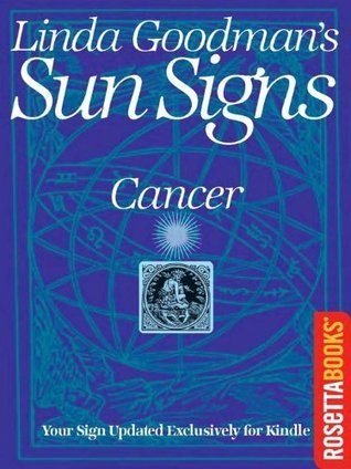 Linda Goodman's Sun Signs: Cancer