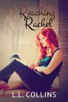 Reaching Rachel by L.L. Collins