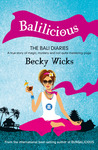 Balilicious - The Bali Diaries