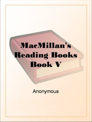 MacMillan's Reading Books Book V