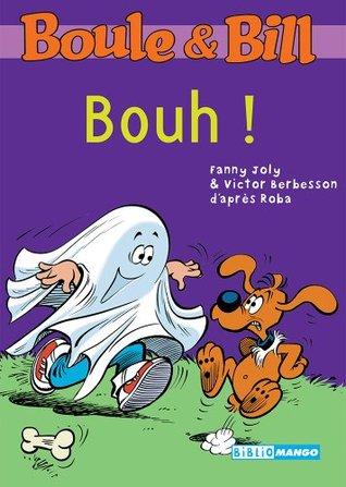 Boule et Bill - Bouh ! (Biblio Mango Boule et Bill)