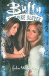 Buffy the Vampire Slayer: False Memories (Buffy the Vampire Slayer Comic #24 Buffy Season 5)