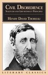 Civil Disobedience, Solitude & Life Without Principle by Henry David Thoreau