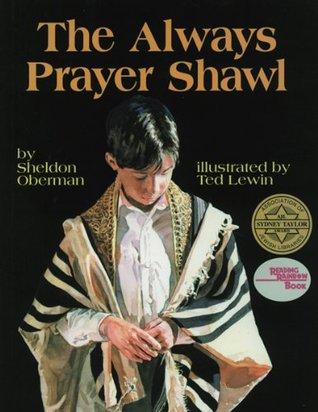 The Always Prayer Shawl (Reading Rainbow Books)