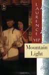 Mountain Light (Golden Mountain Chronicles, #2)