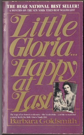 Ebook Little Gloria... Happy at Last by Barbara Goldsmith PDF!