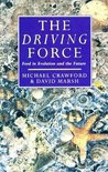 The Driving Force: Food, Evolution and the Future