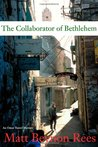 The Collaborator of Bethlehem (Omar Yussef Mystery, #1)