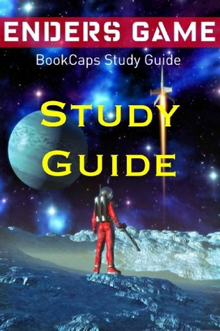 Ender's Game (A BookCaps Study Guide)