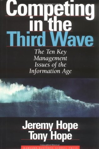Ebook Competing in the Third Wave: The Ten Key Management Issues of the Information Age by Jeremy Hope DOC!