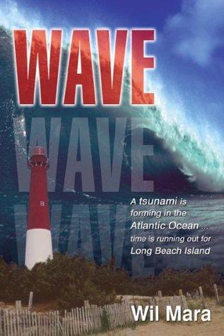 Wave by Wil Mara