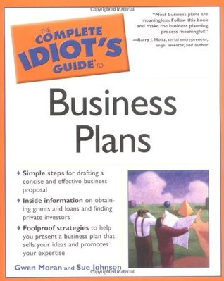 the complete idiot s guide to business plans by gwen moran