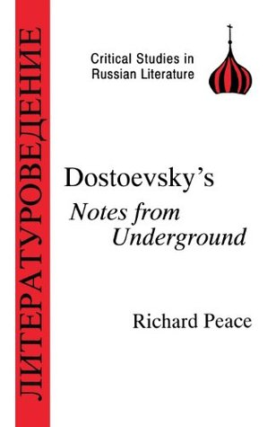 Dostoyevsky's Notes from Underground (Critical Studies in Russian Literature)