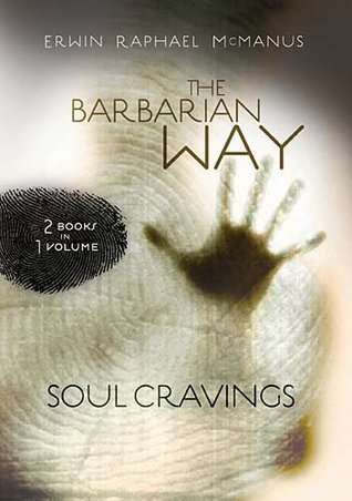 The Barbarian Way / Soul Cravings