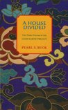 A House Divided by Pearl S. Buck