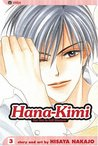 Hana-Kimi: For You in Full Blossom, Vol. 3 (Hana-Kimi: For You in Full Blossom, #3)