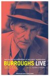 Burroughs Live: The Collected Interviews, 1960-1997