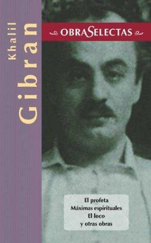 Khalil Gibran (Obras selectas series)