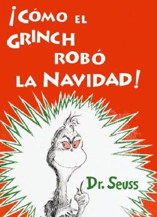 ¿Cómo el Grinch robó la Navidad? - Dr. Seuss