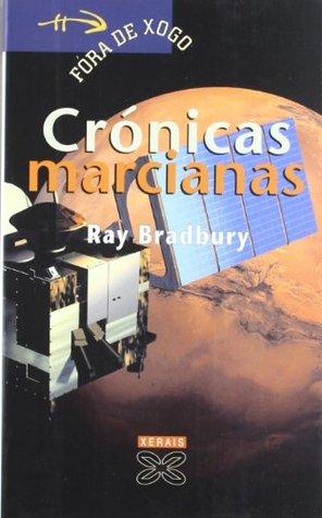 Cronicas Marcianas / Martian Chronicles (Infantil E Xuvenil)