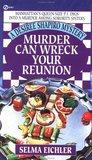Murder Can Wreck Your Reunion (Desiree Shapiro Mystery, #4)