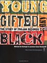 Young, Gifted, and Black: The Story of Trojan Records with CD (Audio)