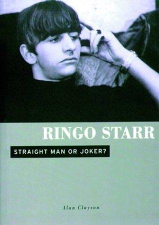 Ringo Starr: Straight Man or Joker