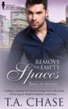 Remove the Empty Spaces (Rags to Riches, #1)
