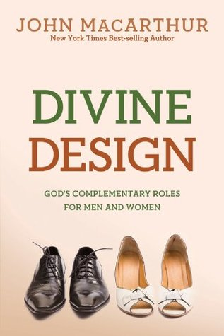 Divine Design: God's Complementary Roles for Men and Women