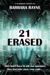 21 Erased